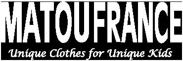 Matou France - Unique Clothes for Unique Kids